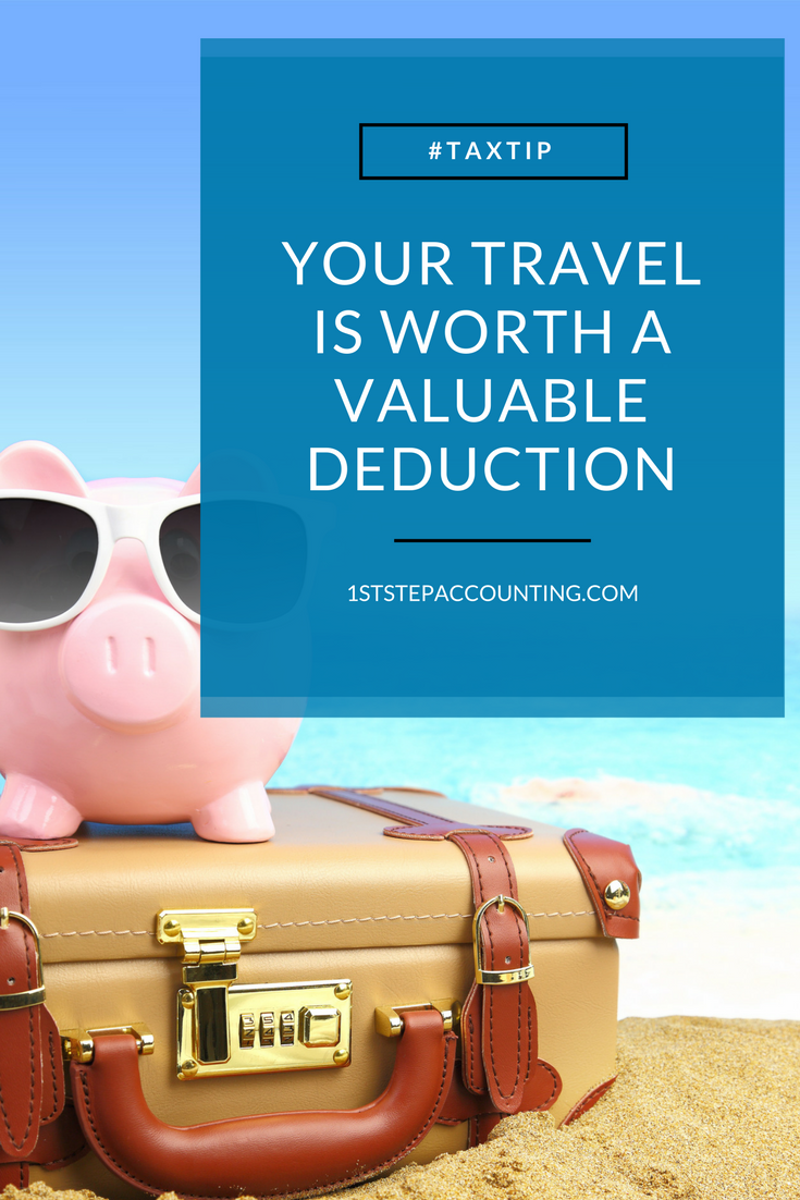 Your travel is worth a valuable deduction. Read this article by 1st Step Accounting to learn tips on how to write off your business travel.