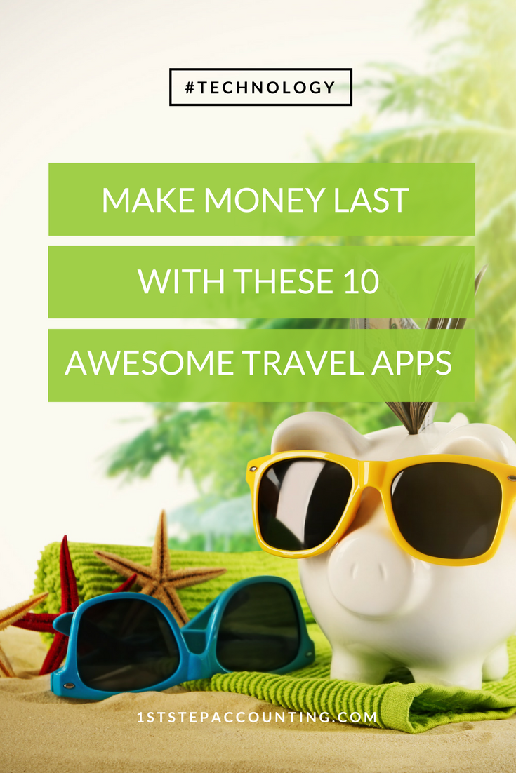 Make Money Last With These 10 Awesome Travel Apps