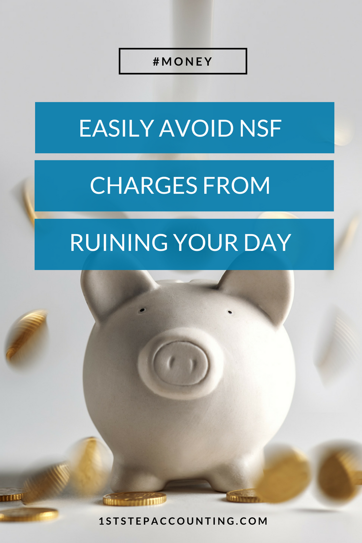Easily Avoid NSF Charges from Ruining Your Day