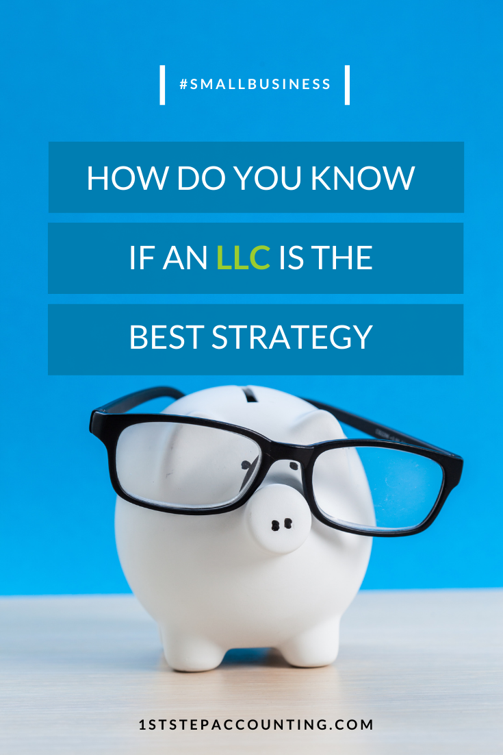 How do you know if an LLC is the best strategy